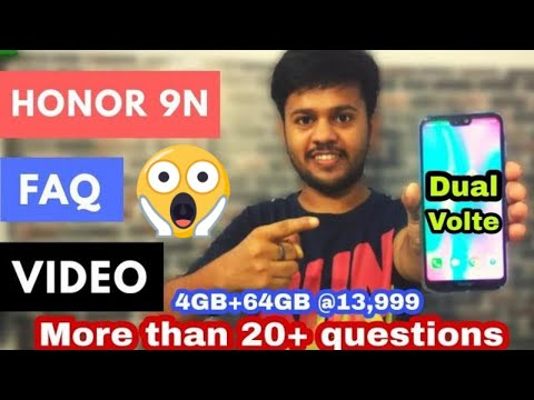 Honor 9N FAQs - Dual Volte,OTG,NFC,GPU Turbo,LED Notification,Fast Charging,Gorilla Glass And More