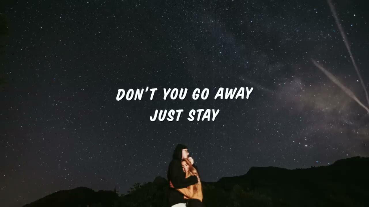 Mauve - Just Stay (Lyrics)
