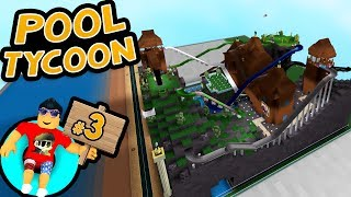Pool Tycoon #3 - COOLEST PARK EVER | Roblox