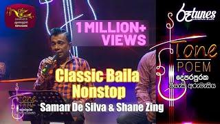 Classic Baila Nonstop @ Tone Poem with Saman De Silva & Shane Zing