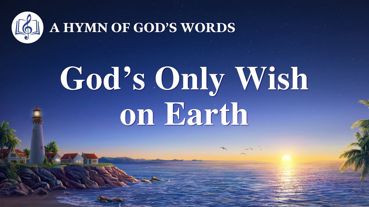 """English Christian Song   """"God's Only Wish on Earth"""""""