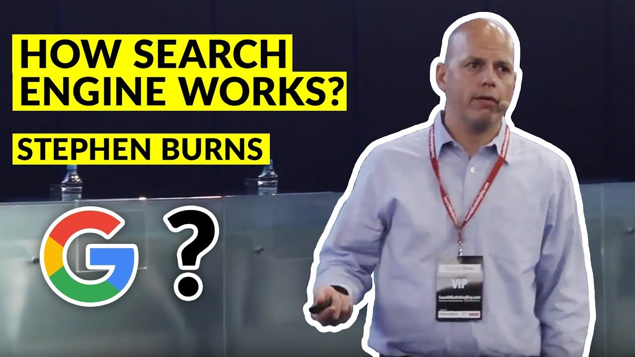 Stephen Burns – How to build and how search engine works