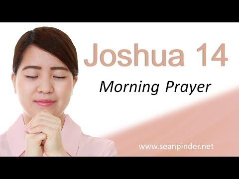 GIVE ME THIS MOUNTAIN - JOSHUA 14 - MORNING PRAYER