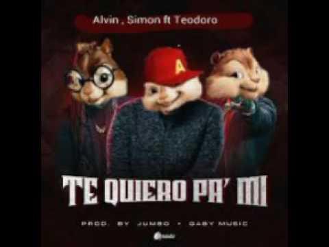 Te Quiero Pa' Mi - Don Tomar Ft Zion , Lennox (Alvin Y Las Ardillas)