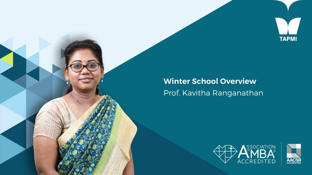 Winter School Overview - Prof. Kavitha Ranganathan,