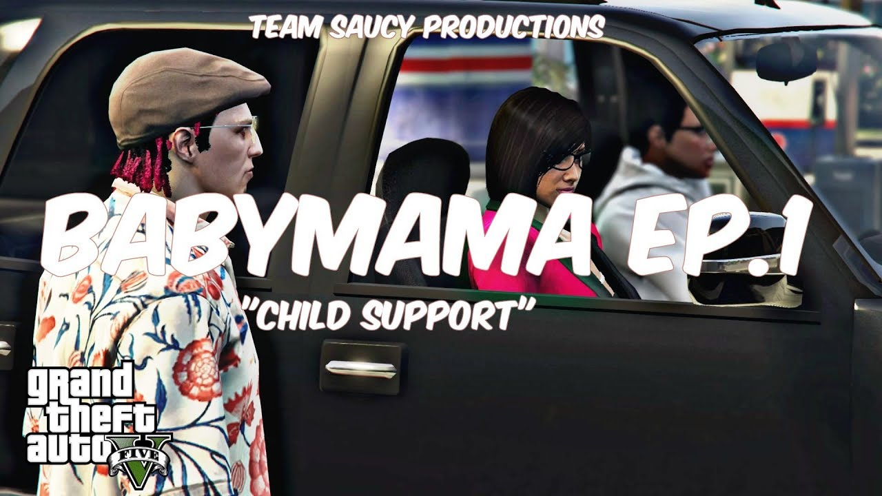 """Download GTA 5 SKIT That Baby Mama EP.1 """"Child Support"""""""