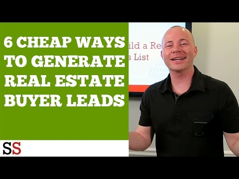 6 Cheap Ways to Generate Real Estate Buyer Leads