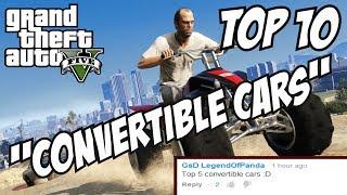 GTA 5 - Top 10 Convertible Cars!! (GTA V Best Convertible Cars!!)