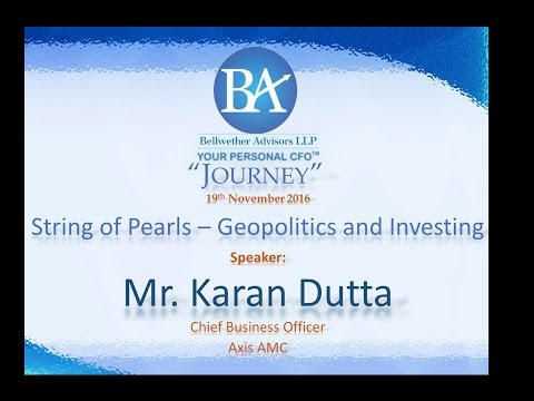 Journey 2016-BAL - Investing - Connecting the Dots (String of Pearls)- Mr.Karan Datta