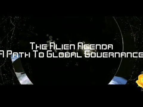 The Alien Agenda A Path To Global Governance