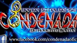 BANDA LA CONDENADA - TRIBAL CALIENTE COMPLETA
