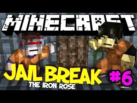 "Minecraft - JAIL BREAK ""The Iron Rose"" - Part 6 (END)"