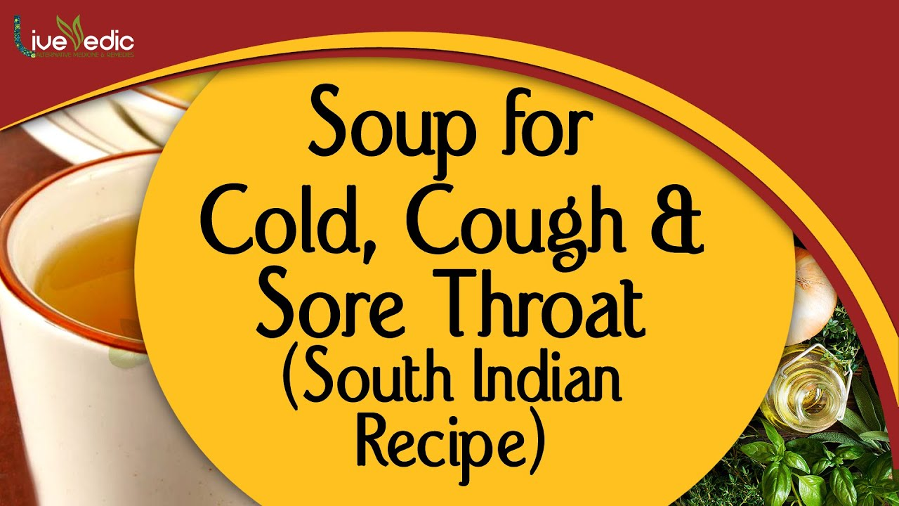 Soup for cold cough sore throat easy healthy best healing soup for cold cough sore throat easy healthy best healing soup south indian recipe forumfinder Choice Image