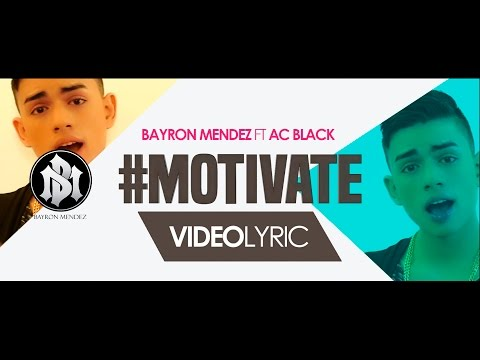 Motívate | Bayron Mendez Ft. Ac Black | Video Lyric