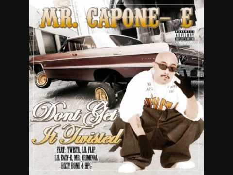 "Mr. Capone-e Ft. Twista ""Dont Get It Twisted"""