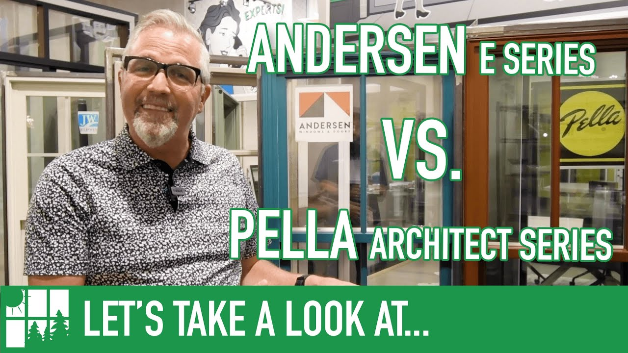 Download Andersen E Series Versus Pella Architect Series
