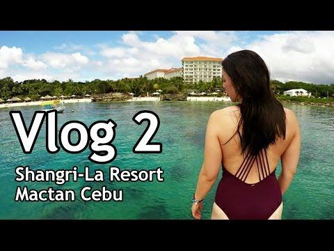 Mactan Cebu Shangri-La Resort | Vlog 2