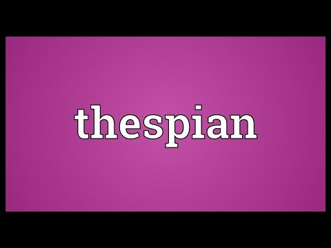 Thespian Meaning