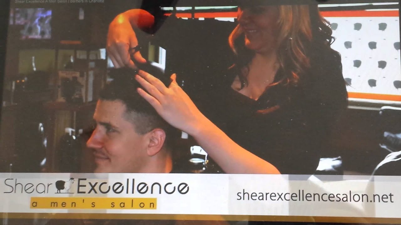Shear Excellence A Mens Salon Charlotte Nc 704 900 6219 Youtube