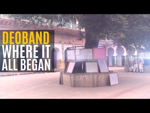 Darul Uloom Deoband- Where it all began