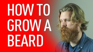 How To Grow A Beard | Eric Bandholz