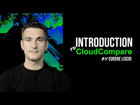 Introductory Video On Cloudcompare