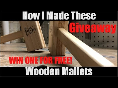 Making A Wooden Mallet | Giveaway | Free | DIY | Free Plans