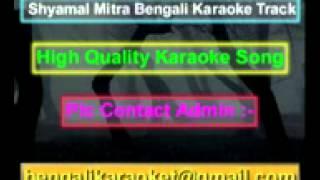 Noyon Bhora Jol Go Tomar Karaoke Shyamal Mitra