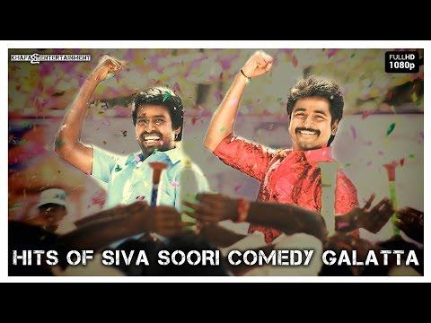Sivakarthikeyan, Soori - Comedy Galatta | Hits Of Siva Soori | Blockbuster, Popular Hit Combo