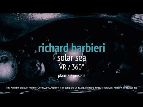 Richard Barbieri - Solar Sea VR / 360° (from Planets + Persona)