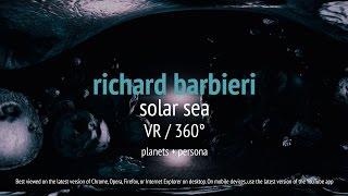 Richard Barbieri - Solar Sea VR / 360° (from Planets + Persona) thumbnail
