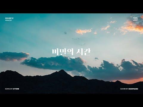 아이즈원 (IZ*ONE) - 비밀의 시간 (Memory) Piano Cover