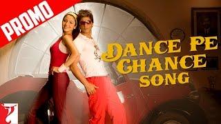 Dance Pe Chance - Song Promo - Rab Ne Bana Di Jodi | Shah Rukh Khan | Anushka Sharma