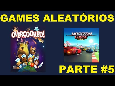 GAMES ALEATÓRIOS #Parte 5 (Overcooked and Horizon Chase Turbo)  
