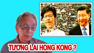Nguyễn Xuân Nghĩa | Những Động Thái Của Bắc Kinh Và Câu Hỏi Về Tương Lai Của Hong Kong