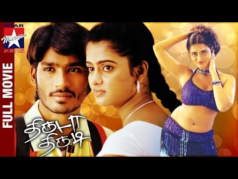 Thiruda Thirudi Tamil Full Movie HD | Dhanush | Chaya Singh | Dhina | Star Movies