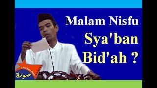 Ust Abdul Shomad, MA | Benarkah Amalan Malam Nisfu Sya'ban Bid'ah ?
