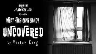 SEASON 2 - Episode 3 -What Hurricane Sandy Uncovered by Victor King