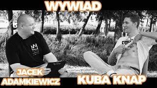 Kuba Knap vs Jacek Adamkiewicz - Wywiad - 25.07.2018