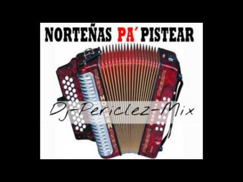 Puras Norteñas Para Pistear Mix-By Dj-Periclez-Mix Enero 2016