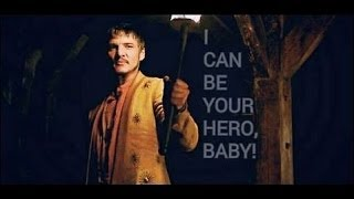 Oberyn Martell - I can be your hero baby