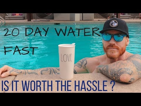 20 Day WATER FAST: Is It Worth The Effort? Is There An EASIER WAY? (my Thoughts And Experiences)