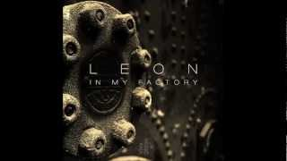 Leon - In My Factory - Supersonic (Original Mix)