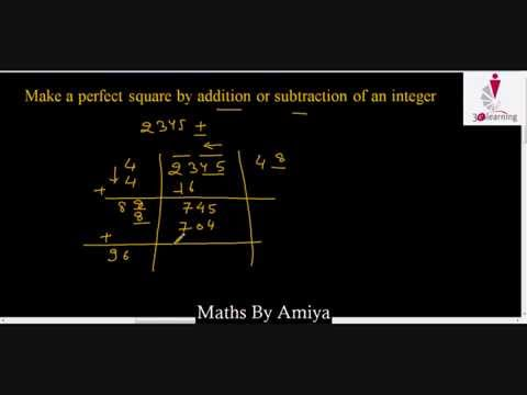 Maths By Amiya:  Number System 1: How to make perfect square by adding or subtracting an integer