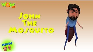 John The Mosquito - Motu Patlu in Hindi - 3D Animation Cartoon for Kids -As seen on Nickelodeon