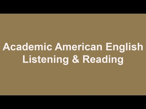 Academic American English - Listening And Reading