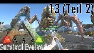 ARK Survival Evolved | Broodmother beschwören #13/2 | Let