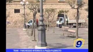 Trani | Parcheggio interrato a Piazza Plebiscito