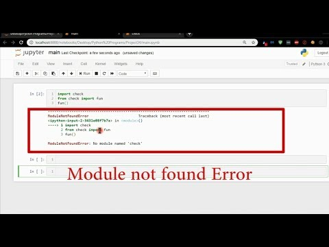 How to fix Module Not Found Error in Jupyter Notebook (Anaconda)