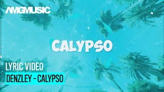 DENZLEY  CALYPSO (PROD MB GHETTOFLOW)